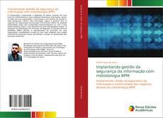 Buchcover von Implantando gestão da segurança da informação com metodologia BPM