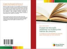 Capa do livro de O papel da educação ambiental na mudança dos hábitos de consumo