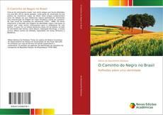 Buchcover von O Caminho do Negro no Brasil