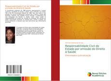 Capa do livro de Responsabilidade Civil do Estado por omissão do Direito à Saúde