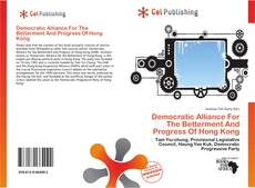 Buchcover von Democratic Alliance For The Betterment And Progress Of Hong Kong