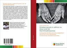 Borítókép a  Direitos sociais e velhice na área rural de Parintins/Amazonas - hoz