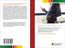 Informatização do cartão da gestante por meio de um aplicação Android kitap kapağı