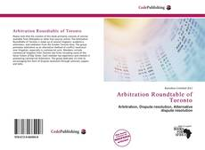 Bookcover of Arbitration Roundtable of Toronto