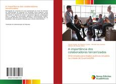 Bookcover of A importância dos colaboradores terceirizados