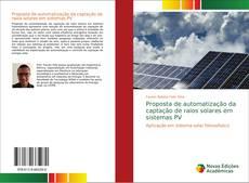 Portada del libro de Proposta de automatização da captação de raios solares em sistemas PV