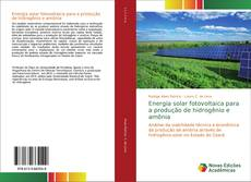 Couverture de Energia solar fotovoltaica para a produção de hidrogênio e amônia