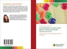 Investigações na Educação Básica: Representações Sociais em foco的封面