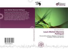 Borítókép a  Louis Michel (Homme Politique) - hoz