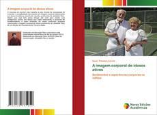 Bookcover of A imagem corporal de idosos ativos