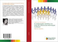 Buchcover von A colaboração cientifica na área de Ciência da Informação no Brasil: