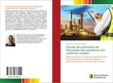 Bookcover of Estudo do parâmetro de floculação dos asfaltenos em sistemas modelo