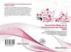 Bookcover of Grand Prix Moto de la Communauté de Valence 2002