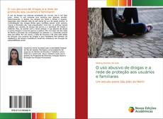 Borítókép a  O uso abusivo de drogas e a rede de proteção aos usuários e familiares - hoz