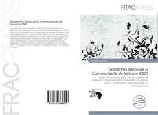 Bookcover of Grand Prix Moto de la Communauté de Valence 2005