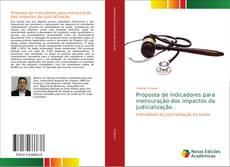 Capa do livro de Proposta de indicadores para mensuração dos impactos da judicialização