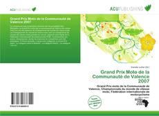 Bookcover of Grand Prix Moto de la Communauté de Valence 2007