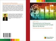Bookcover of Planejamento de Pesquisa para Levantamento da Função Sexual da Mulher