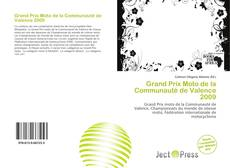 Bookcover of Grand Prix Moto de la Communauté de Valence 2009