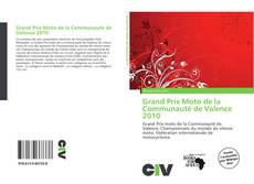 Bookcover of Grand Prix Moto de la Communauté de Valence 2010
