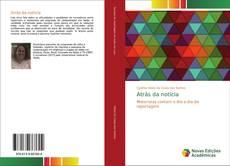Bookcover of Atrás da notícia