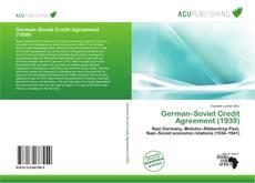 Bookcover of German–Soviet Credit Agreement (1939)