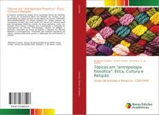 """Copertina di Tópicos em """"antropologia filosófica"""": Ética, Cultura e Religião"""