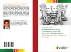 A proposta educativa humanizada junto aos egressos de Enfermagem kitap kapağı