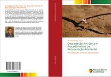 Bookcover of Degradação Antrópica e Procedimentos de Recuperação Ambiental