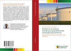 Bookcover of Dinâmica de Cascas Cilíndricas para Diferentes Condições de Contorno