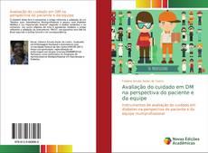 Bookcover of Avaliação do cuidado em DM na perspectiva do paciente e da equipe
