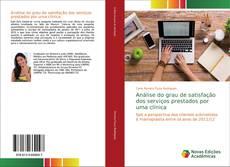 Обложка Análise do grau de satisfação dos serviços prestados por uma clínica