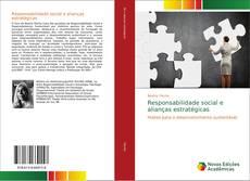 Copertina di Responsabilidade social e alianças estratégicas