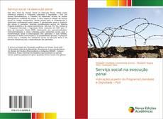 Bookcover of Serviço social na execução penal
