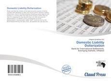 Couverture de Domestic Liability Dollarization