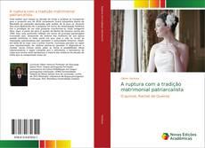 Buchcover von A ruptura com a tradição matrimonial patriarcalista