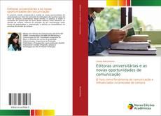 Capa do livro de Editoras universitárias e as novas oportunidades de comunicação