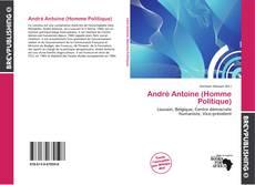Copertina di André Antoine (Homme Politique)
