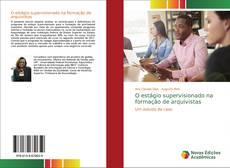 Bookcover of O estágio supervisionado na formação de arquivistas