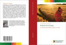 Bookcover of A fome no mundo