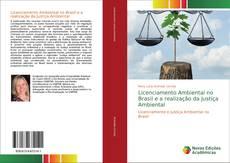Portada del libro de Licenciamento Ambiental no Brasil e a realização da Justiça Ambiental