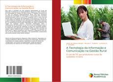 Capa do livro de A Tecnologia da Informação e Comunicação na Gestão Rural