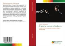 Bookcover of Arquitetura e arte eclesiástica