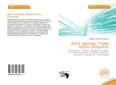 Bookcover of 2011 Qantas Trade Union Disputes