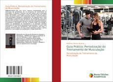 Couverture de Guia Prático: Periodização do Treinamento de Musculação
