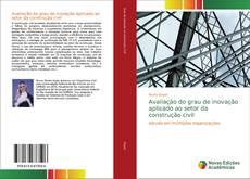 Capa do livro de Avaliação do grau de inovação aplicado ao setor da construção civil