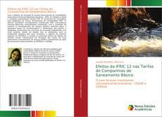 Bookcover of Efeitos da IFRIC 12 nas Tarifas de Companhias de Saneamento Básico