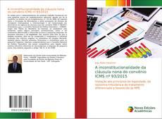 Capa do livro de A inconstitucionalidade da cláusula nona do convênio ICMS nº 93/2015