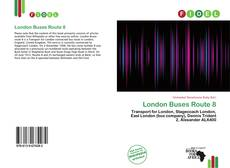London Buses Route 8 kitap kapağı
