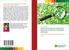 Copertina di Determinantes da Expansão Agrícola no Norte e Nordeste do Brasil